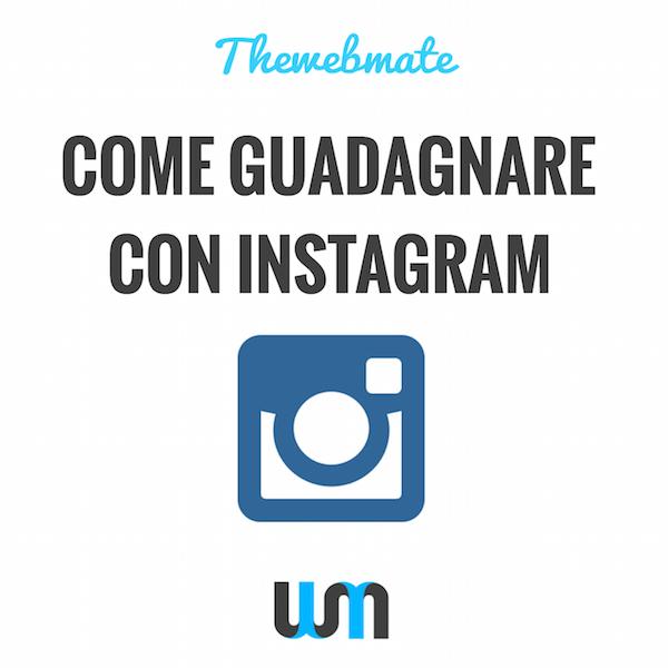 clme guadagnare con Instagram