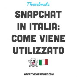 SNAPCHAT IN ITALIA