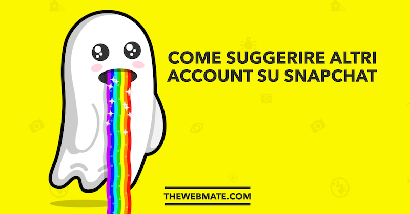 come-suggerire-altri-account-su-snapchat-cover