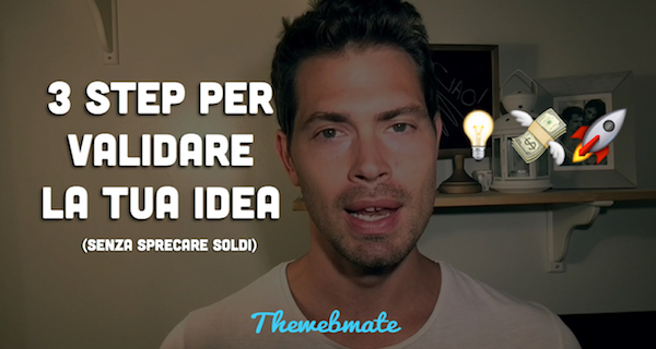 come validare la tua idea